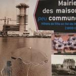 Exposition Mairies des maisons peu communes à Nogent sur Marne