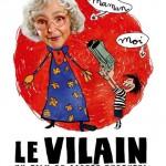 Affiche du film Le Vilain d'Alpert Dupontel